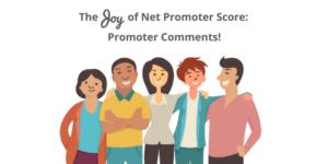 The Joy of Net Promoter Score: Sharing Customer Praise