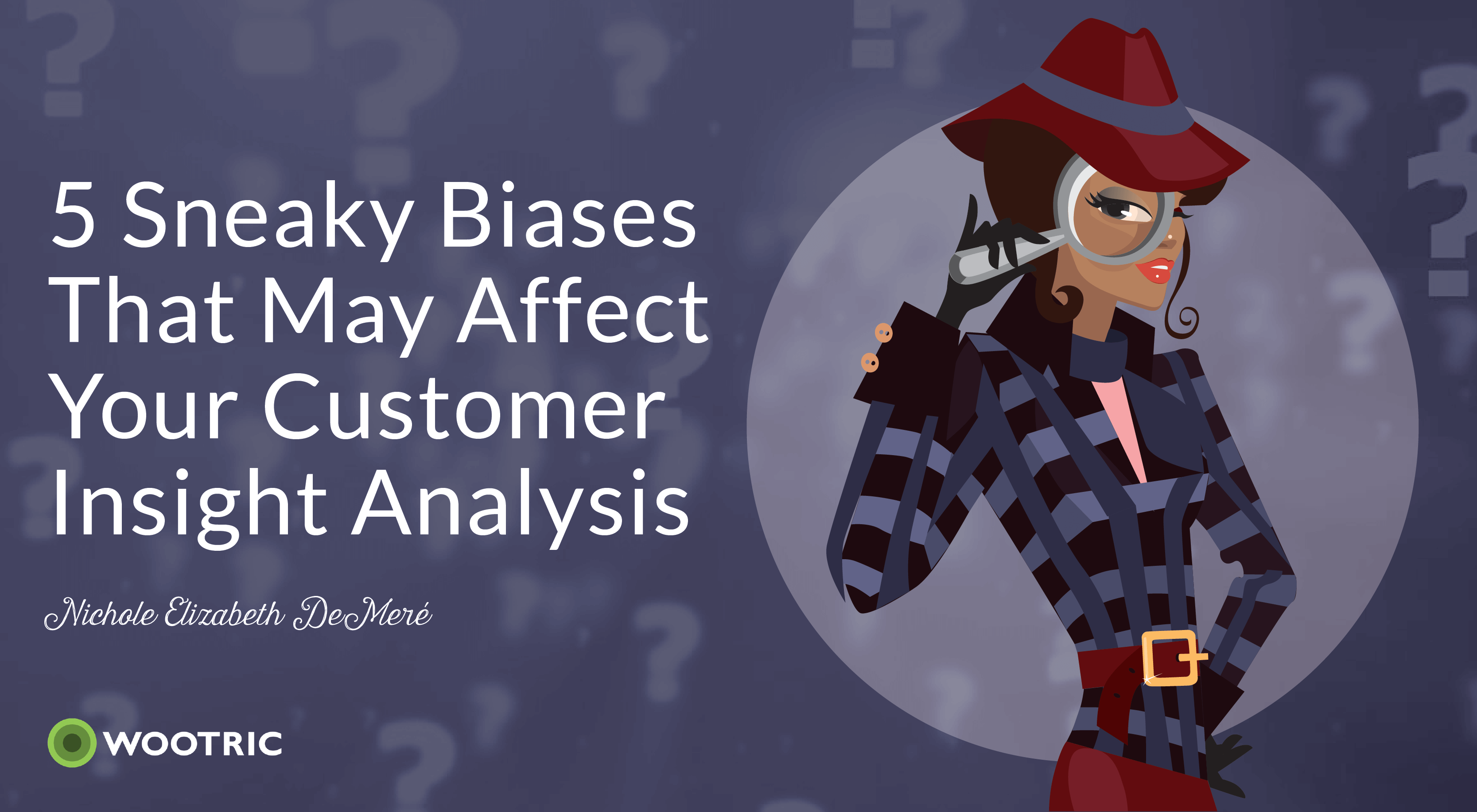 5 Sneaky Biases That May Affect Insight Analysis Feature Image