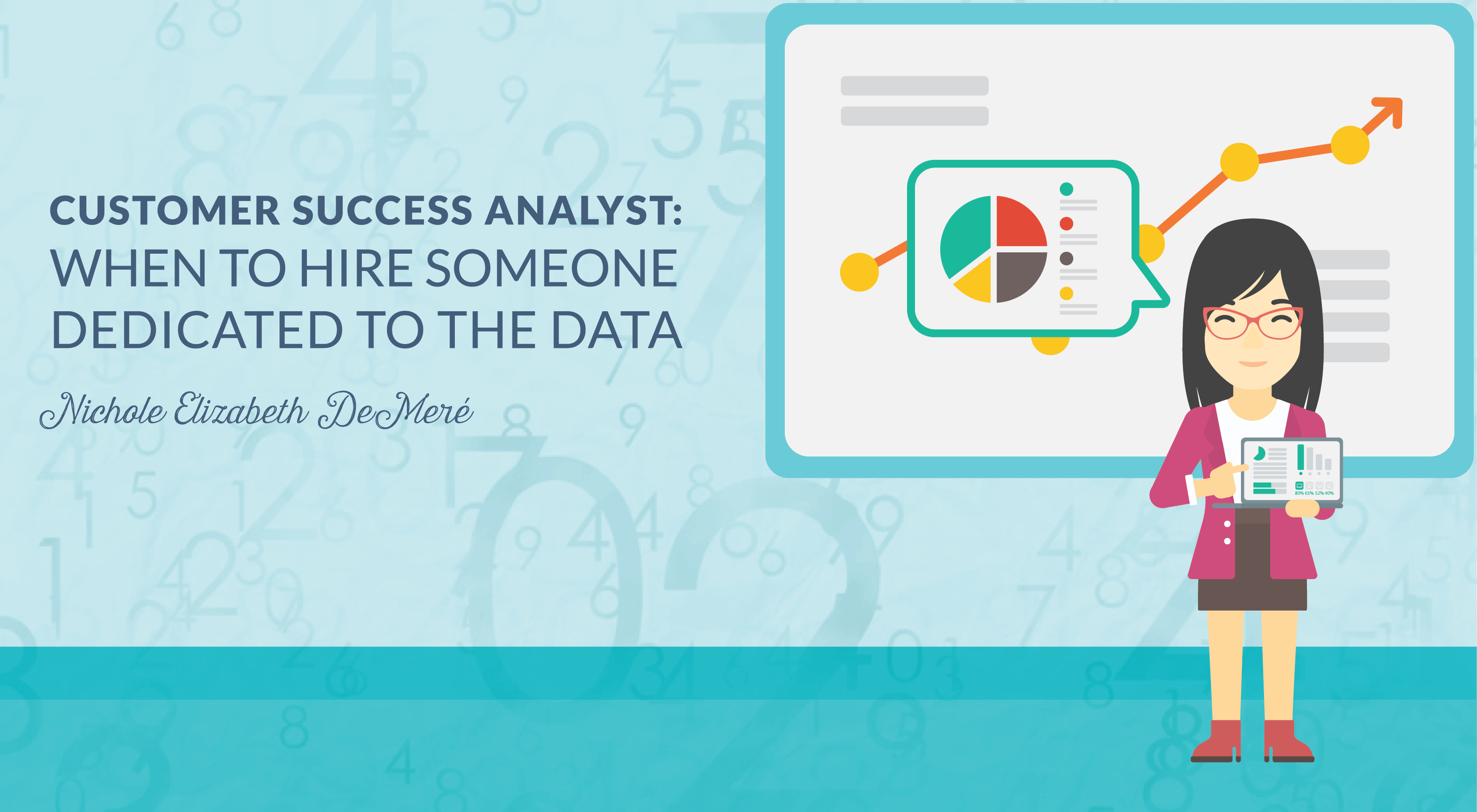 Customer Success Analyst: When to Hire Someone Dedicated to