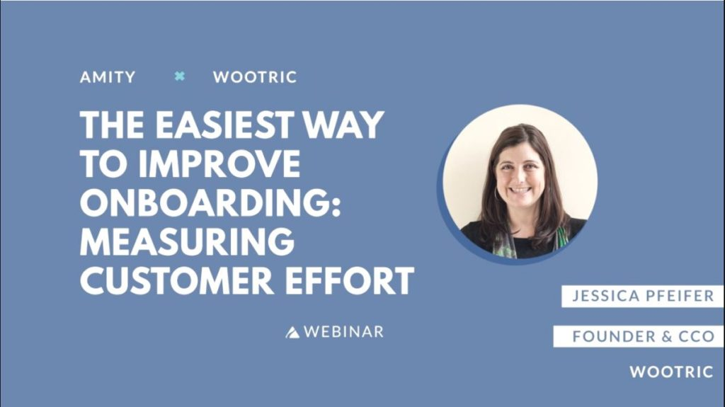 Webinar: The Easiest Way to Improve Onboarding- CES