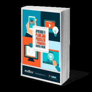 Ebook Aprenda Planejar Produzire Promover Cursos Online