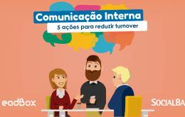 comunicação interna: 5 ações para reduzir turnover