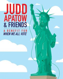 Judd Apatow & Friends - A Benefit for When We All Vote