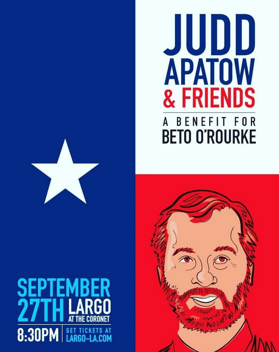 Judd Apatow & Friends - A Benefit for Beto O'Rourke