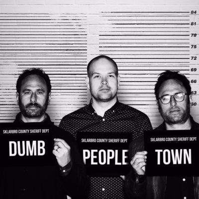 Dumb People Town with special guest Karen Kilgariff & more