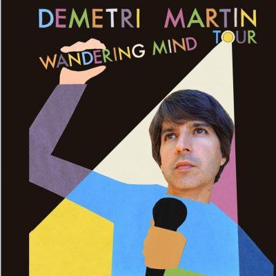 "Demetri Martin ""Wandering Mind Tour"""