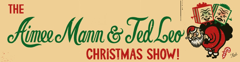 The Aimee Mann and Ted Leo Christmas Show w/ Special Guests