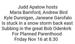 A Benefit for Planned Parenthood w/ Judd Apatow and Friends!