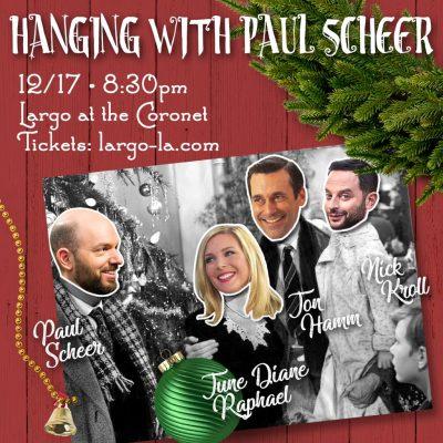 Hanging with Paul Scheer