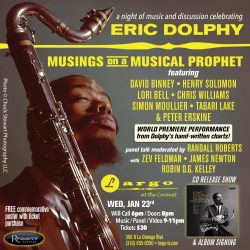 Musings on a Musical Prophet: An Evening of Eric Dolphy