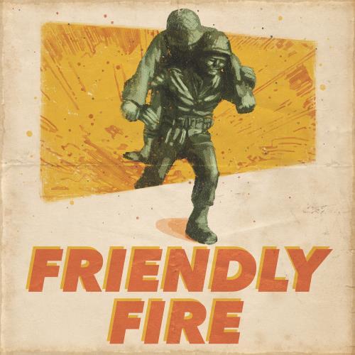 Friendly Fire (feat. John Roderick)