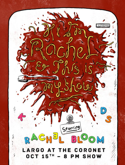 """Hi I'm Rachel and This is My Show"" - Starring Rachel Bloom"