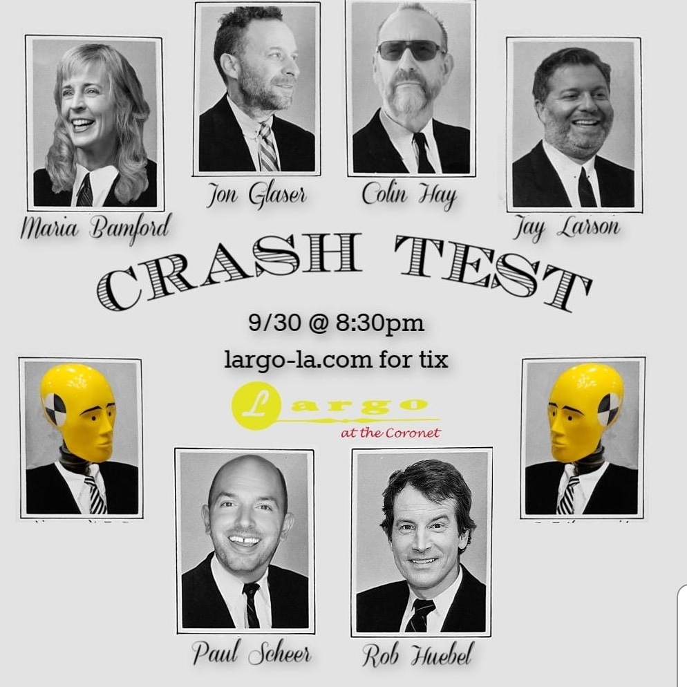 Rob Huebel & Paul Scheer present CRASH TEST