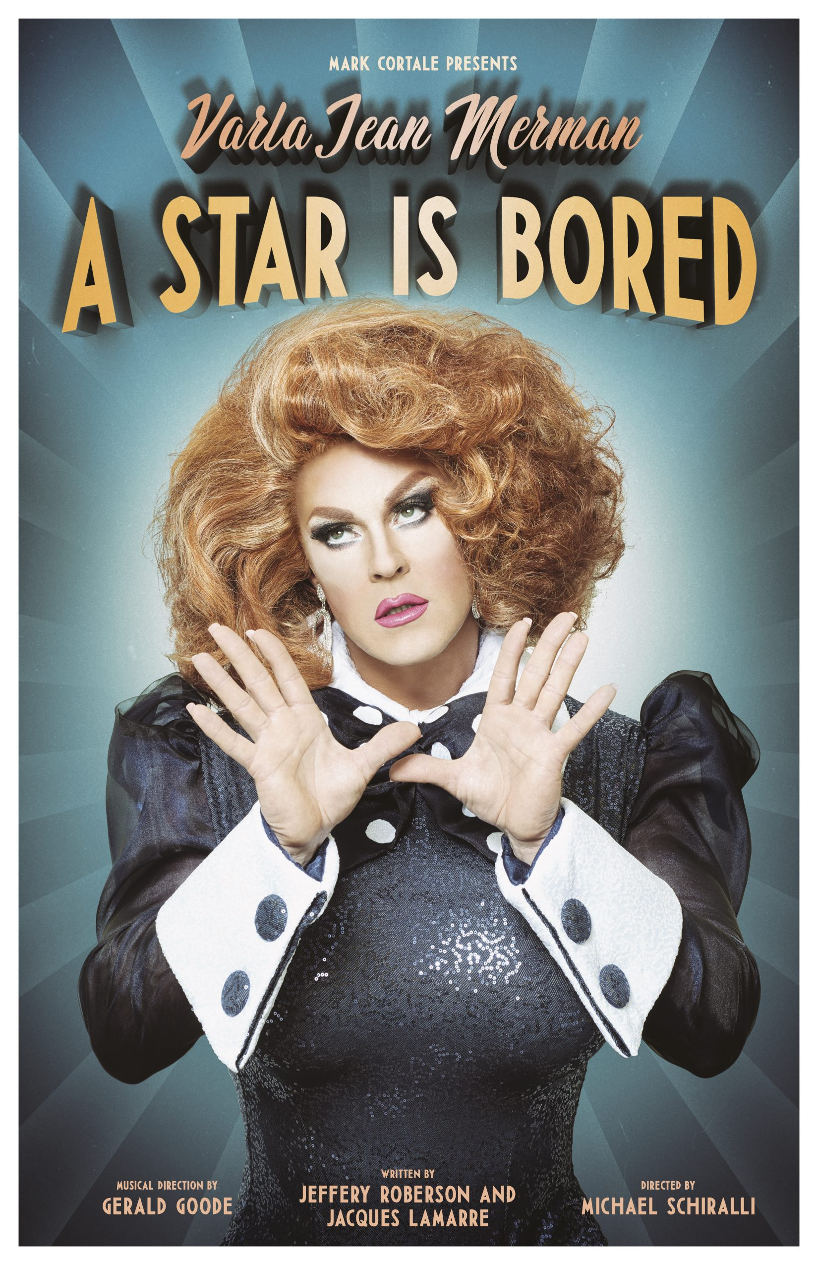 VARLA JEAN MERMAN in  A STAR IS BORED (POSTPONED TBA)