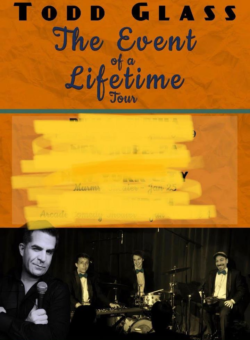 Todd Glass - The Event of a Lifetime with special guests