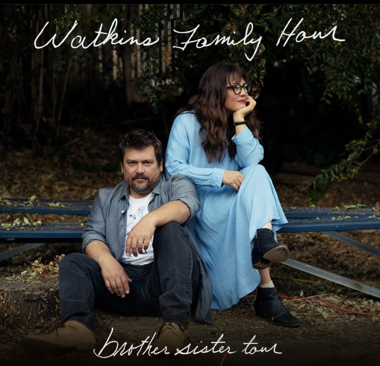 The Watkins Family Hour - Brother Sister Tour (POSTPONED TBA