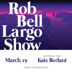 Rob Bell with special guest Kate Berlant