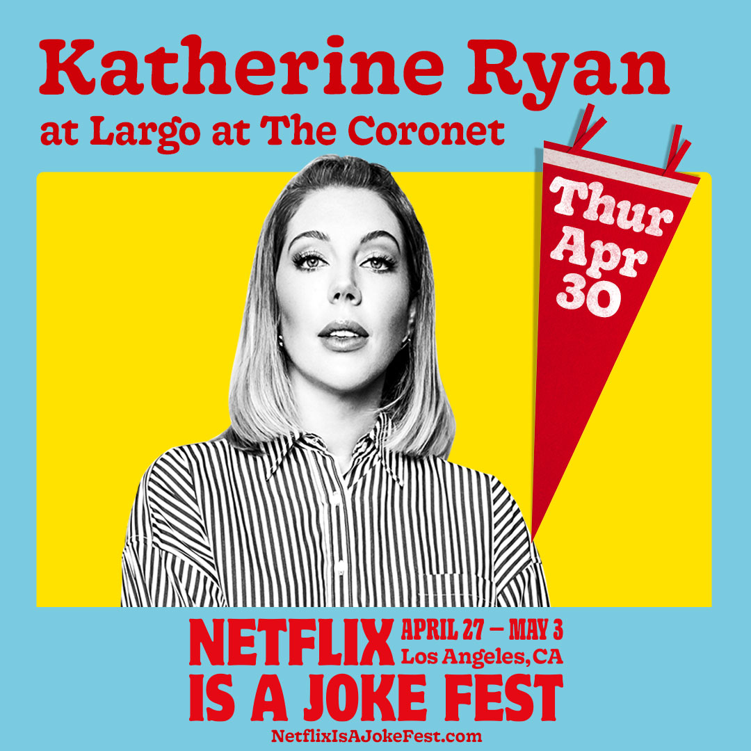Netflix Is A Joke Fest Presents: Katherine Ryan (POSTPONED)