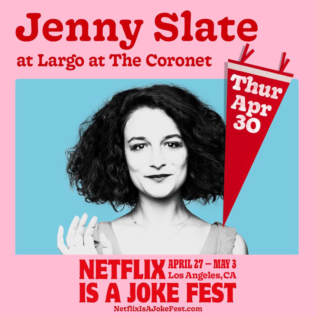 Netflix Is A Joke Fest Presents: Jenny Slate (POSTPONED TBA)