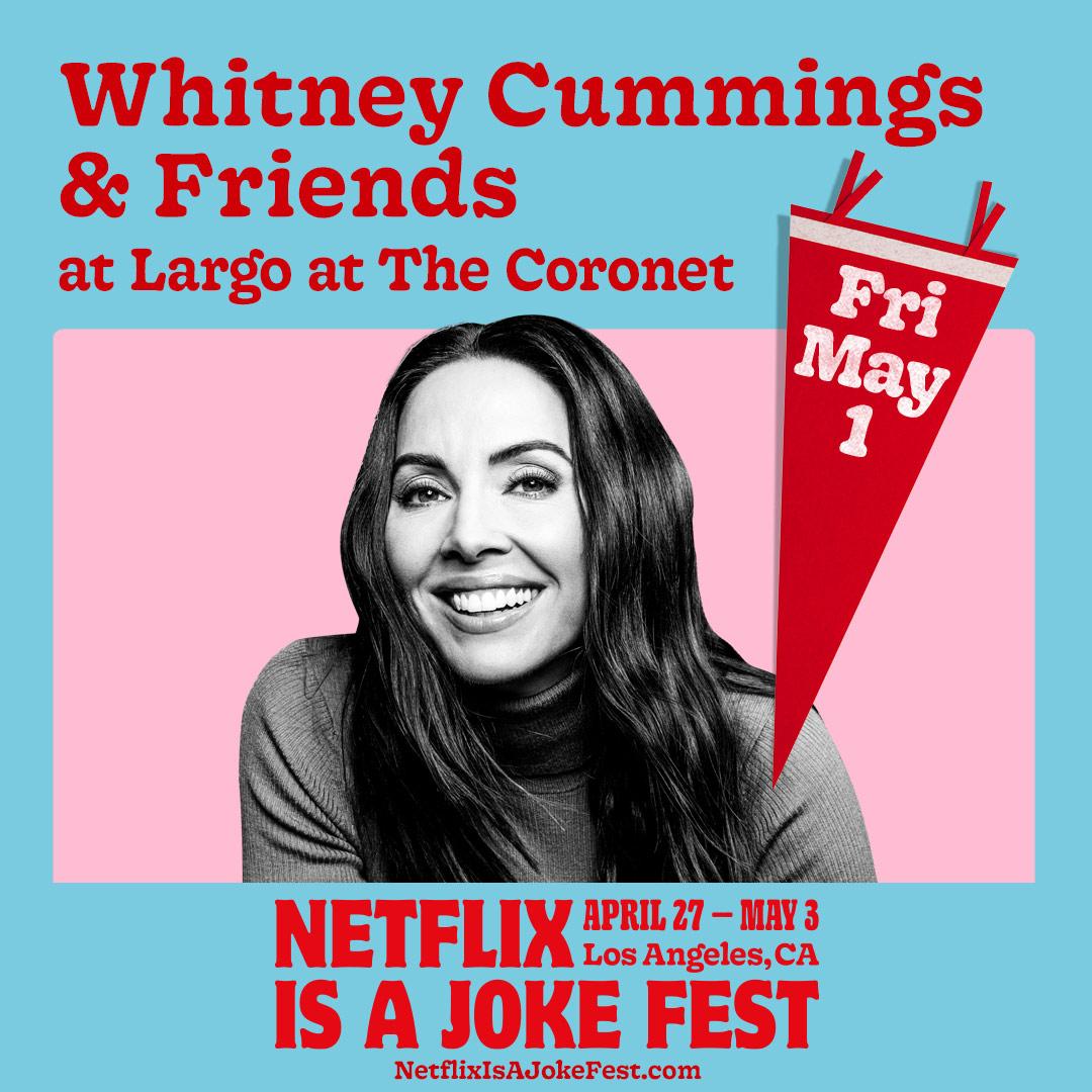 Netflix is a Joke Fest Presents: Whitney Cummings & Friends
