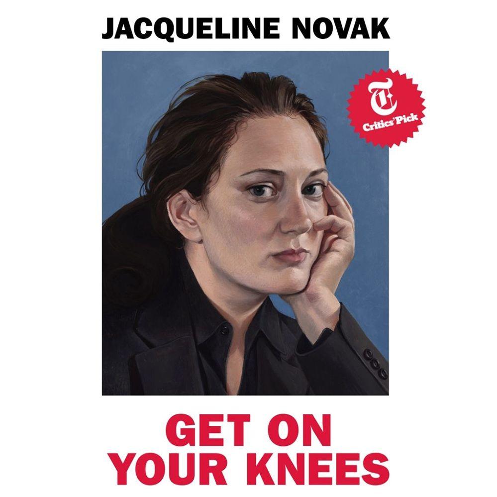 Jacqueline Novak: Get on Your Knees