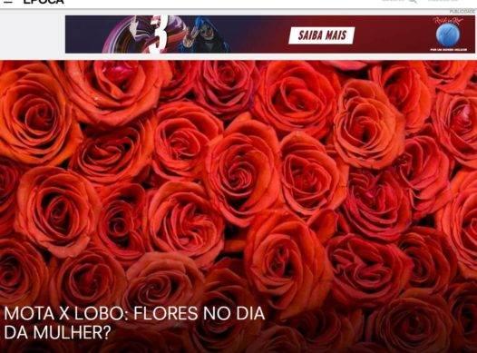 MOTA X LOBO: FLORES NO DIA DA MULHER?