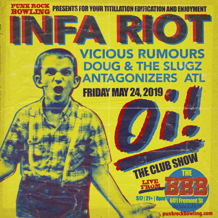 Infa Riot Punk Rock Bowling 2019 Club Show