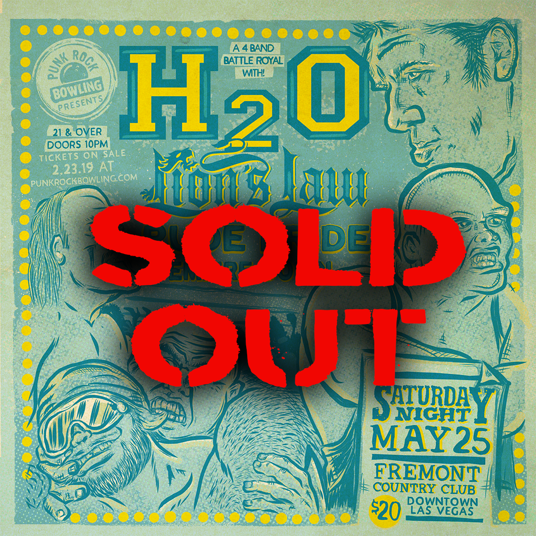 H2O, Lion's Law, Rude Pride, Empire Down Punk Rock Bowling 2019 Club Show SOLD OUT