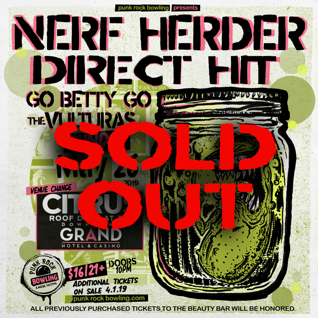 Nerf Herder Punk Rock Bowling 2019 Club Show Las Vegas Downtown Grand Sold Out