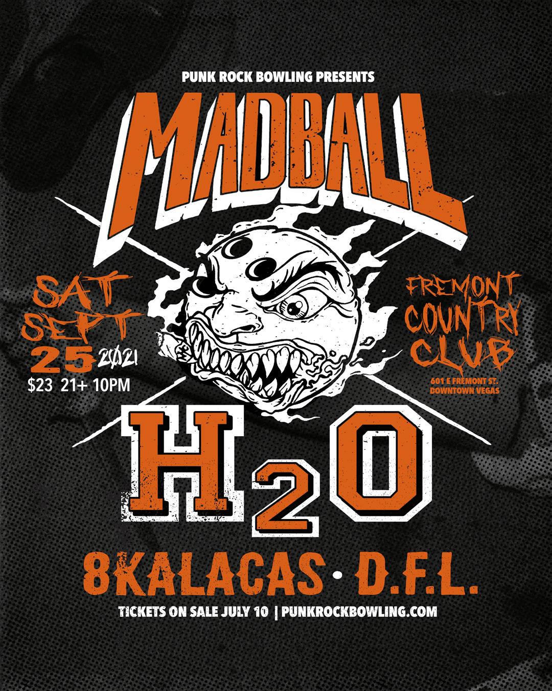 Madball, H2O, 8 Kalacas, DFL Punk Rock Bowling 2021 After Party
