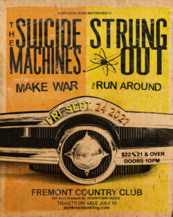THE SUICIDE MACHINES, STRUNG OUT, MAKE WAR, THE RUN AROUND PUNK ROCK BOWLING 2021 AFTER PARTY