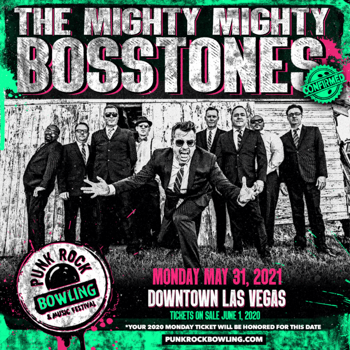 THE MIGHTY MIGHTY BOSSTONES PUNK ROCK BOWLING 2021