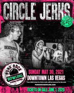 CIRCLE JERKS PUNK ROCK BOWLING 2021