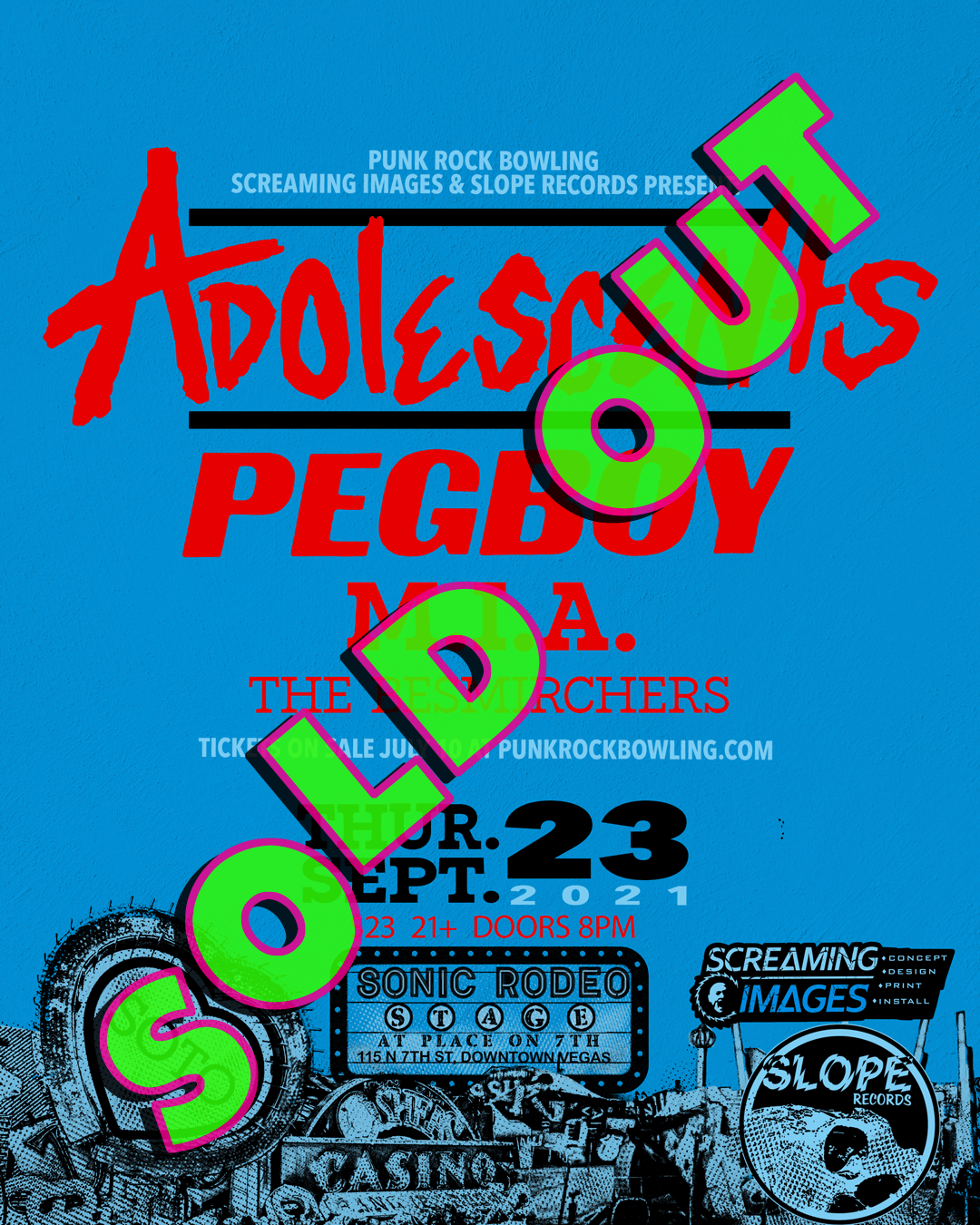 Adolescents, Pegboy, MIA, The Besmirchers Punk Rock Bowling 2021 After Party SOLD OUT