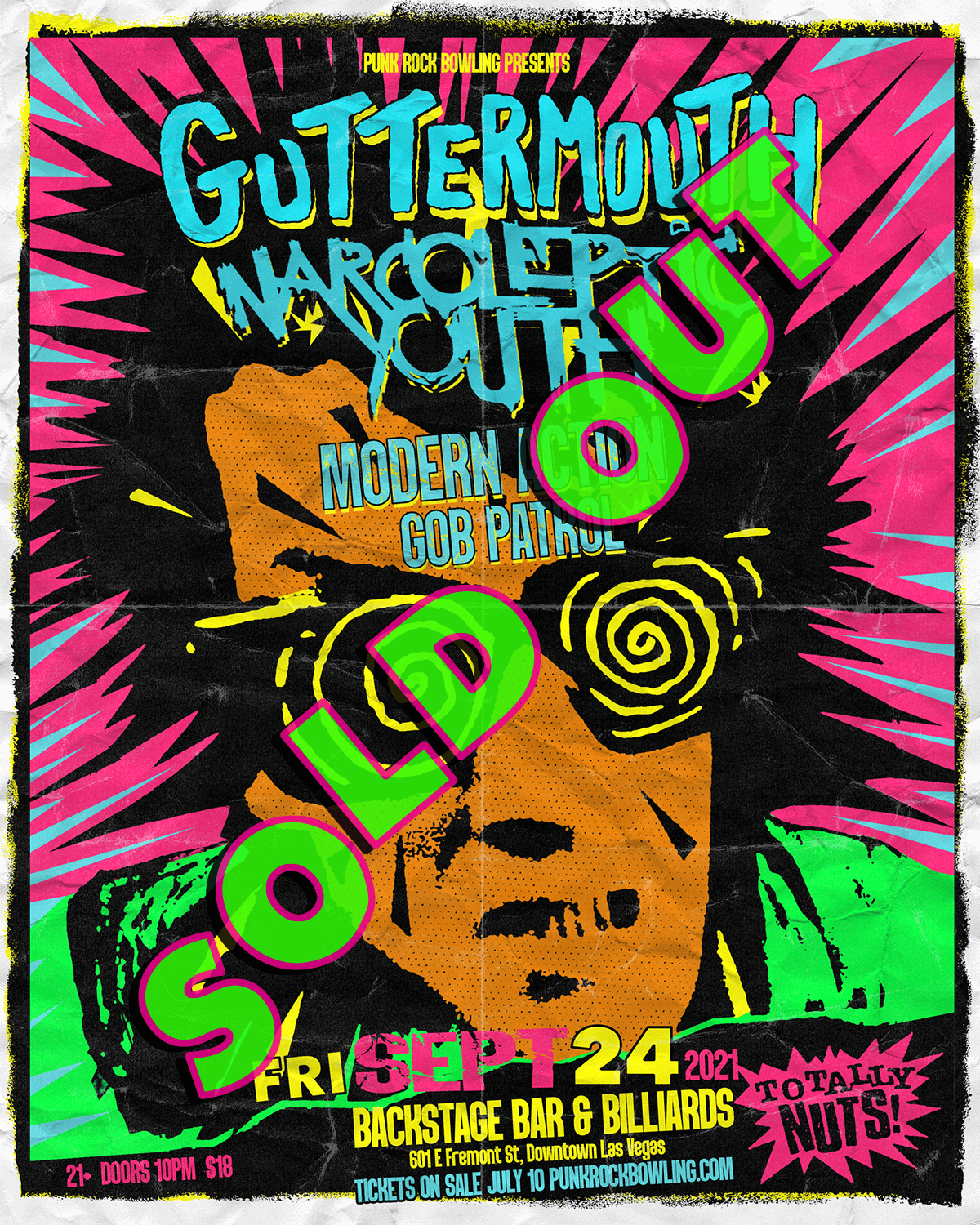 Guttermouth, Narcoleptic Youth, Modern Action, Gob Patrol PUNK ROCK BOWLING 2021 AFTER PARTY LAS VEGAS SOLD OUT