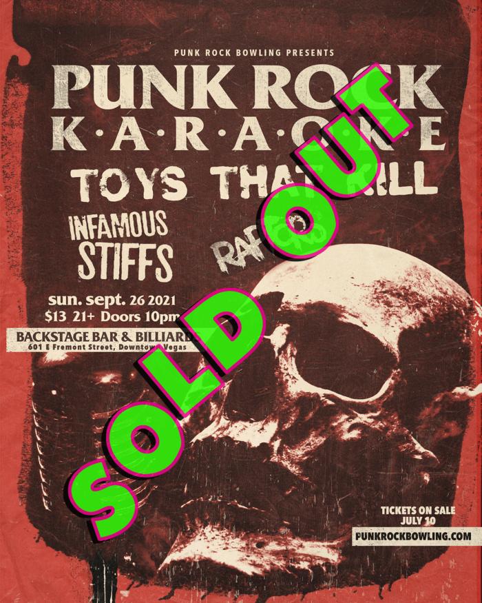 Punk Rock Karaoke, Toys that Kill, Infamous Stiffs, Raptors Punk Rock Bowling 2021 After Party SOLD OUT