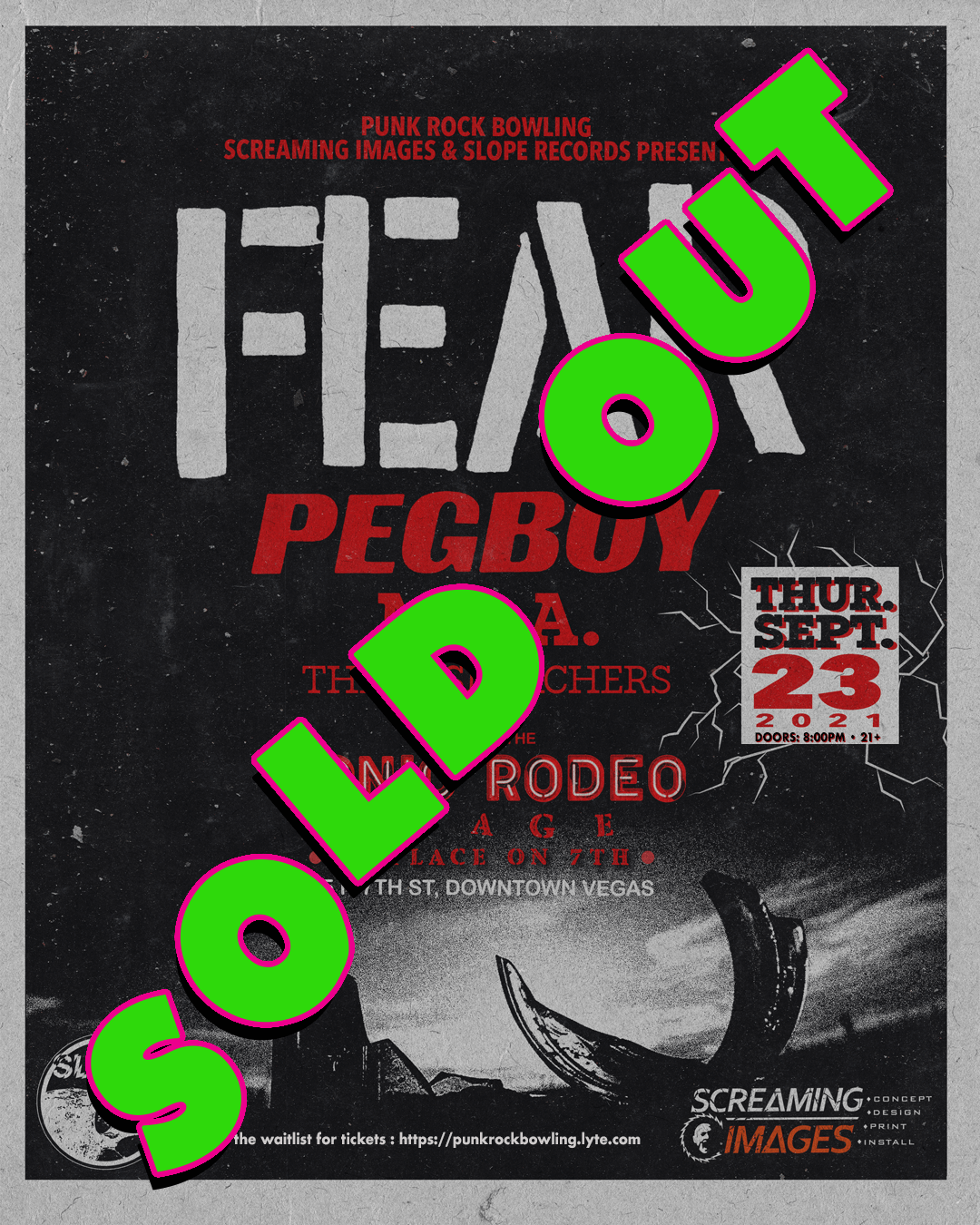 PUNK ROCK BOWLING 2021 AFTER PARTY LAS VEGAS FEAR PEGBOY M.I.A. THE BESMIRCHERS SOLD OUT
