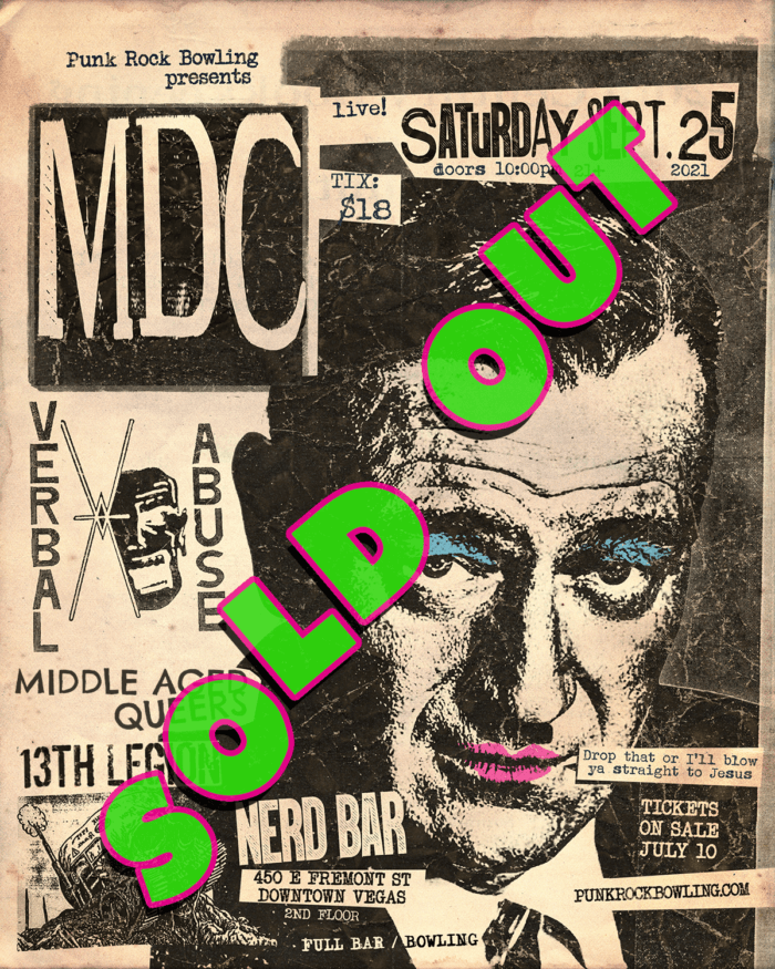 MDC, VERBAL ABUSE, MIDDLE AGED QUEERS, 13TH LEGION PUNK ROCK BOWLING 2021 AFTER PARTY SOLD OUT