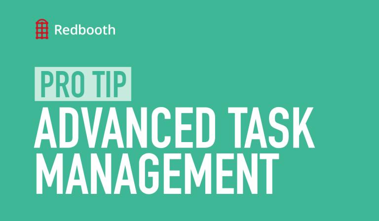 pro-tip-advanced-task-management