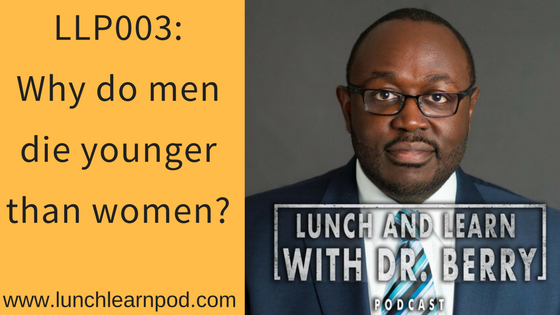 LLP003: Why do men die younger than women
