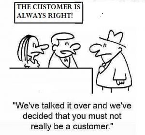 problem patient, customer is alway right
