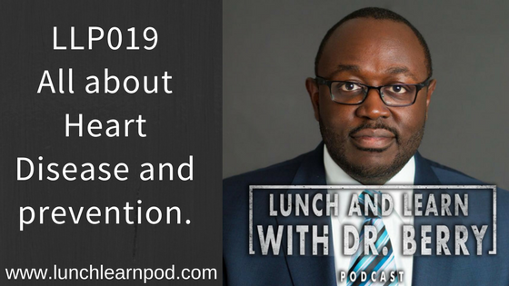 LLP019: All about Heart Disease and prevention