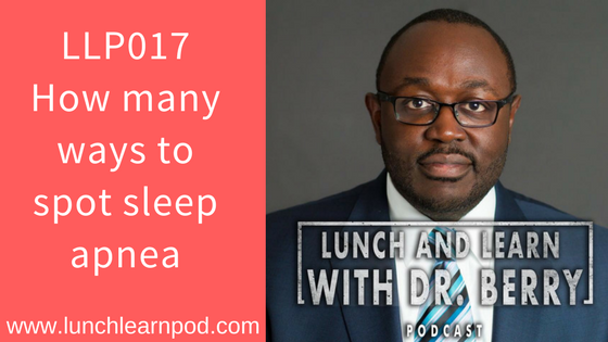LLP017: How many ways to spot sleep apnea