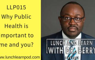 Public Health, drpierresblog, lunchlearnpod