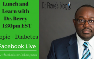 Diabetes, Lunch and Learn, DrPierresBlog