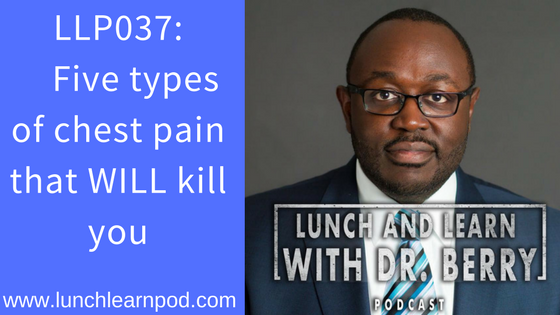 LLP037: Five types of chest pain that can kill you