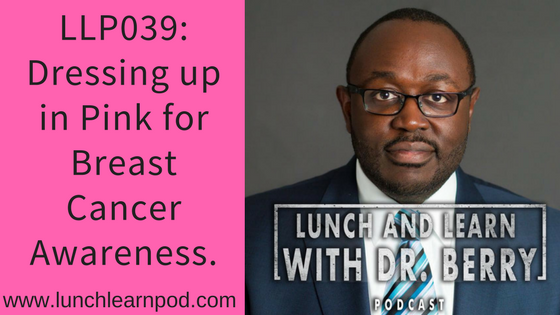 LLP039: Dressing up in Pink for Breast Cancer Awareness