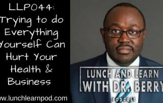 drpierresblog,entrepreneurs,lunchlearnpod