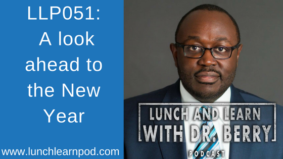 LLP051: A look ahead to the New Year