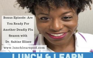Dr. Sabine Elisee, flu season